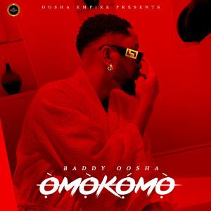 Album OMOKOMO (Explicit) from Baddy Oosha