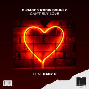 Can't Buy Love (feat. Baby E) dari Robin Schulz