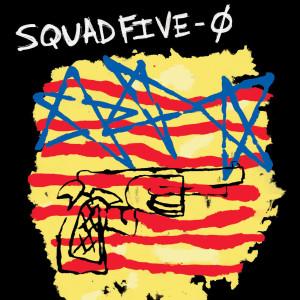 Squad Five-O 2002 Squad Five*o