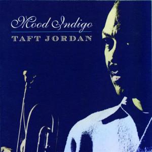 Taft Jordan的專輯Mood Indigo