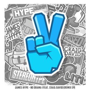 No Drama (feat. Craig David) [Remix EP] 2019 James Hype; Craig David