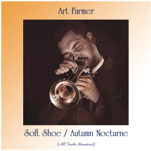 Album Soft Shoe / Autumn Nocturne from Art Farmer