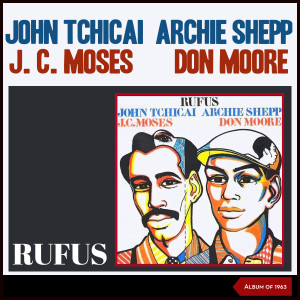 Album Rufus (Album of 1963) from Archie Shepp
