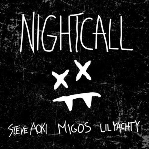 Listen to Night Call song with lyrics from Steve Aoki