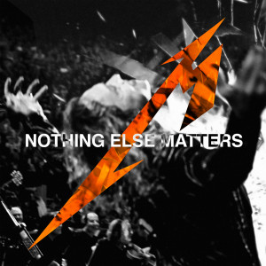 Listen to Nothing Else Matters song with lyrics from Metallica