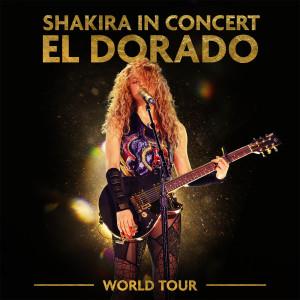 Shakira In Concert: El Dorado World Tour dari Shakira