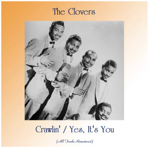 Album Crawlin' / Yes, It's You from The Clovers