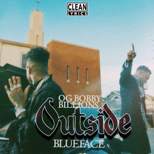 Listen to Outside song with lyrics from Blueface
