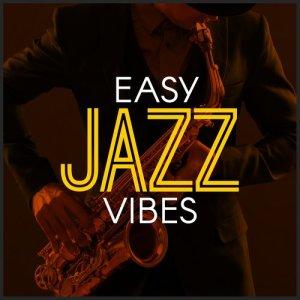 Album Easy Jazz Vibes from Easy Listening