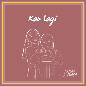 Album Kau lagi from Celine & Nadya