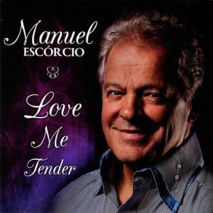 Album Love Me Tender from Manuel Escorcio