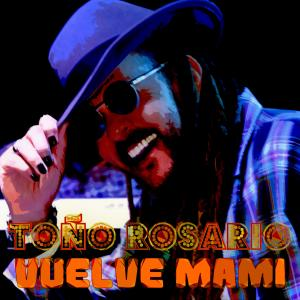 Album Vuelve Mami from Tono Rosario