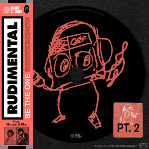 Be the One (feat. MORGAN & TIKE) [Pt. 2] dari Rudimental