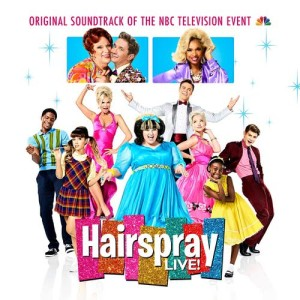 Album Hairspray LIVE! Original Soundtrack of the NBC Television Event from Original Television Cast of Hairspray LIVE!