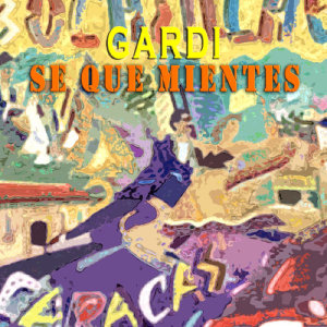 Album Se Que Mientes from GARDI