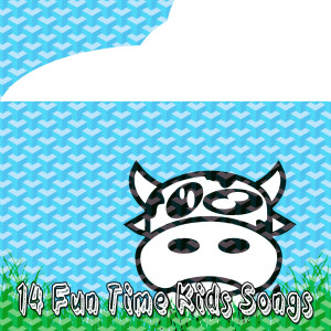 Songs For Children的專輯14 Fun Time Kids Songs