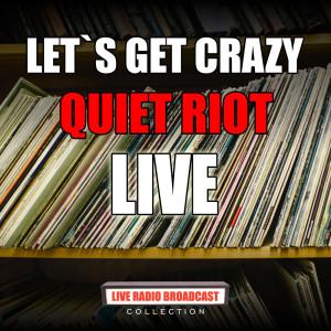 Album Let`s Get Crazy from Quiet Riot
