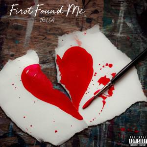 Album First Found Me (Explicit) from Trilla