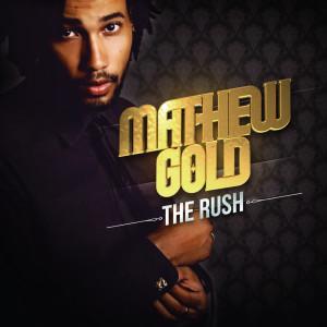 Album The Rush from Mathew Gold