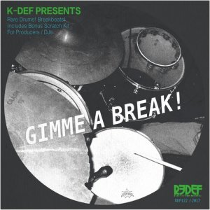 Album K-Def Presents Gimme a Break from Drums