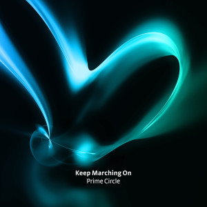 Album Keep Marching On from Prime Circle