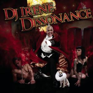 Album Dissonance (Continuous DJ Mix By DJ Irene) from DJ Irene