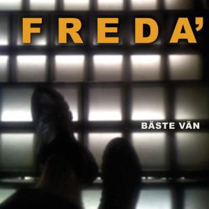 Bäste vän 2009 Freda'