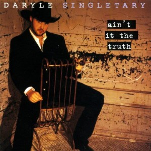 Album Ain't It The Truth from Daryle Singletary