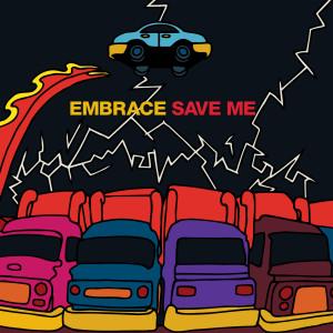 Save Me 2008 Embrace