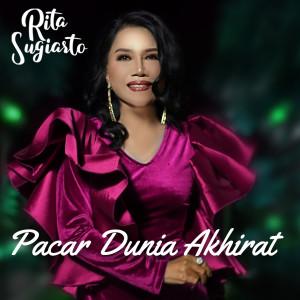 Pacar Dunia Akhirat dari Rita Sugiarto