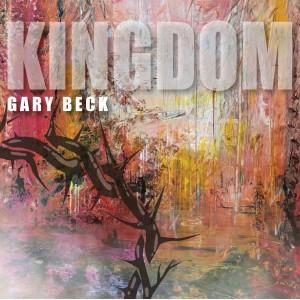 Album Kingdom from Gary Beck