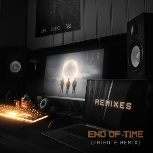 Album End of Time (Tribute Remix) from K-391