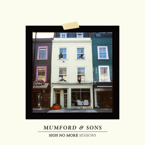 Album Sigh No More Sessions from Mumford & Sons