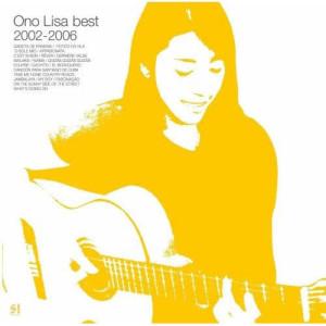 小野麗莎的專輯Ono Lisa Best 2002-2006