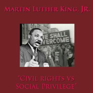 Album Civil Rights vs. Social Privilege from Martin Luther King Jr.