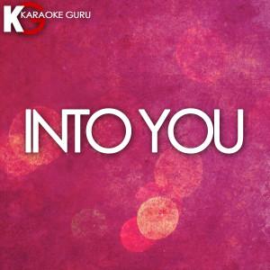 Karaoke Guru的專輯Into You (Karaoke Version) - Single
