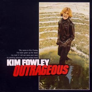 Outrageous 1969 Kim Fowley