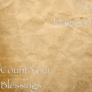 Album Count Your Blessings from The Magician
