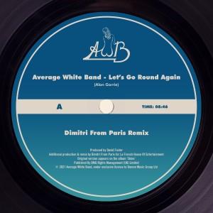 Album Let's Go Round Again (Dimitri from Paris Remix) from Average White Band