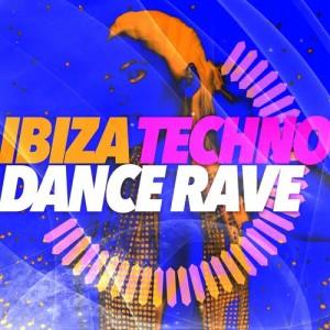 Ibiza Techno Dance Rave