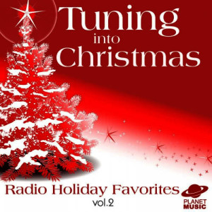 The Hit Co.的專輯Tuning Into Christmas: Radio Holiday Favorites, Vol. 2