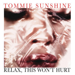 Album Relax, This Wont Hurt from Tommie Sunshine