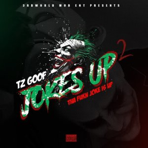 Album Jokes up 2 from Lil Goofy