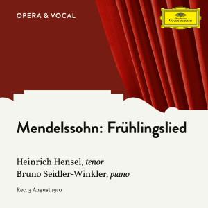 Album Mendelssohn: Frühlingslied, Op. 71, No. 2 from Bruno Seidler-Winkler