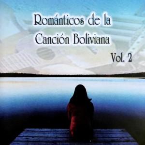 Album Románticos de la Canción Boliviana Vol. 2 from Vários Artistas