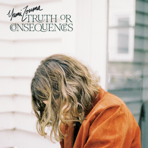 Album Truth or Consequences from Yumi Zouma