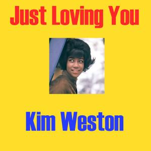 Album Just Loving You from Kim Weston