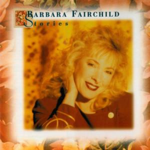 Stories 1995 Barbara Fairchild