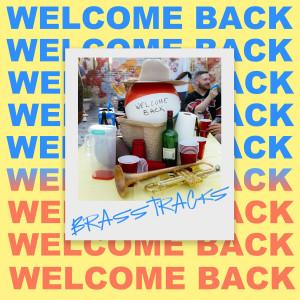 Album Welcome Back from Brasstracks