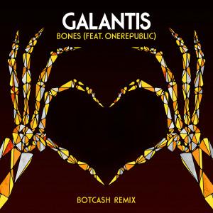 Galantis的專輯Bones (feat. OneRepublic) [BotCash Remix]